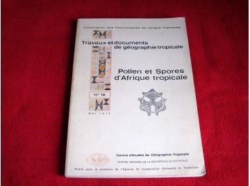 Travaux doc. de géo. tropicale n°16, mai 1974 : pollen spores d'afrique Assemien, Bonnefille - Éditions Ceget.