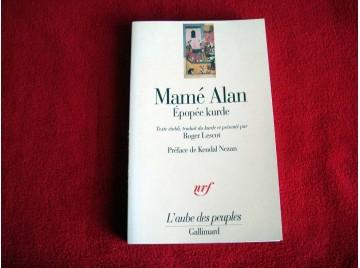 Mame Alan (Epopée kurde) Anonyme - Collection l'Aube des Peuples -  Éditions Gallimard