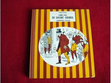 L'Idée fixe du Savant Cosinus  - CHRISTOPHE - Éditions Armand Colin