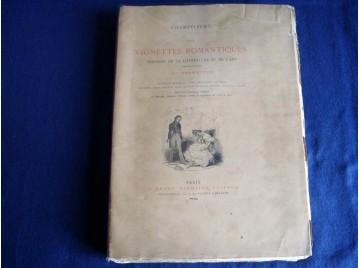 Les vignettes romantiques : Histoire de la littérature et de l'art, 1825-1840 - Champfleury - Éditions Dentu - 1883