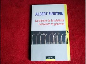 La théorie de la relativité restreinte et générale -  Einstein Albert - Éditions Dunod