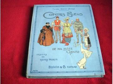 Contes Bleus de Ma Mère Grand - Charles Robert-Dumas et Henry Morin - Éditions Boivin - 1949