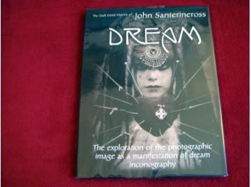 Dream  - Santerineross, John - Éditions Attis Publishing - 2004