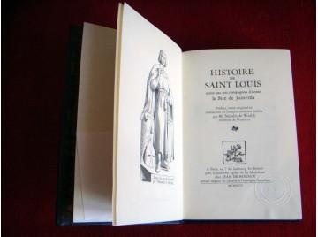 Histoire de Saint-Louis écrite par son compagnon d'armes le Sire de Joinvile - Éditions reliée Jean de Bonnot - 1994