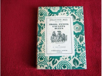 Trois Petits Enfants Bleus  - GENEVIEVE FAUCONNIER -  Éditions Stock - 1927