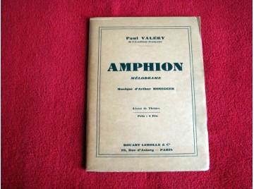 Amphion, mélodrame - Paul Valéry -  Musique d'Arthur Honegger -  Livret de théâtre - Éditions Rouart, Lerolle et Cie - 1931