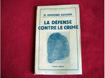 La défense contre le crime -  Locard, Edmond - Éditions Payot - 1951
