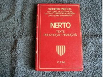 Oeuvres poétiques - Texte Provençal/Français  -  Frédéric Mistral (prix nobel) - Nerto - Éditions C.P.M.