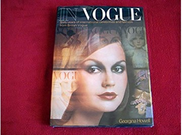 In Vogue: Sixty years of international celebrities and fashion from British Vogue -  Howell, Georgina - Éditions Shocken Books