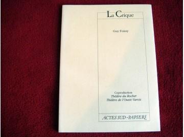 La Crique -  Foissy, Guy - broché - Éditions Actes Sud Papiers