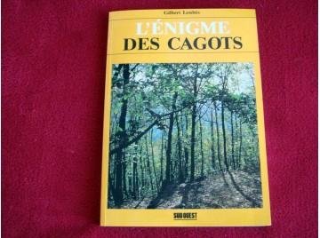 L'énigme des Cagots: Histoire d'une exclusion - Loubès. Gilbert - Éditions Ouest- France - broché - 2017