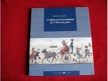 L'enfant et le tissu imprimé de 1750 à nos jours  - I.D Editions - 2011