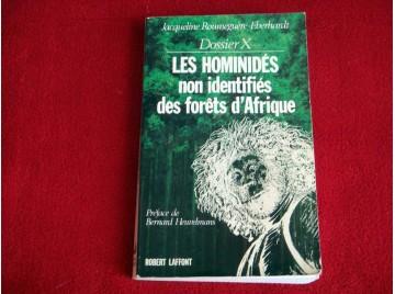 Les hominidés non identifiés des forêts d'Afrique -  ROUMEGUERE, EBERHARDT - Éditions Robert Laffont
