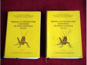 Manuel de prospection acridienne en zone tropicale séche  - 2 tomes - Duranton-Launois -Lecoq- Éditions Gerdat.
