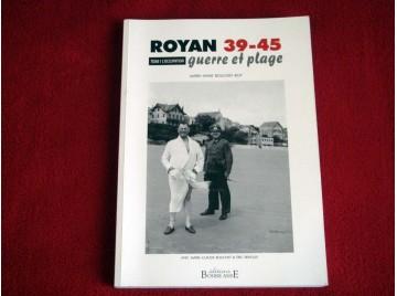 Royan 39-45, Guerre et Plage - Tome 1 l'Occupation  - M.a. Bouchet-Roy - Éditions Bonne Anse - 2015