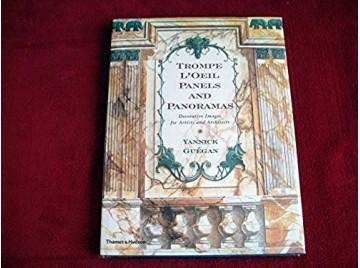 Trompe L'oeil -  Panels and Panoramas  - Guegan Yannick - Éditions Thames et Hudson - Texte Anglais - 2003