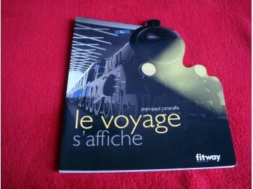 Le voyage s'affiche : Fer - Caracalla, Jean-Paul - Éditions Fitway - 2006