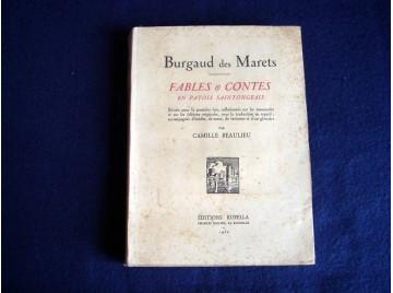 Burgaud des Marets. Fables et Contes en patois saintongeais - Camille Beaulieu