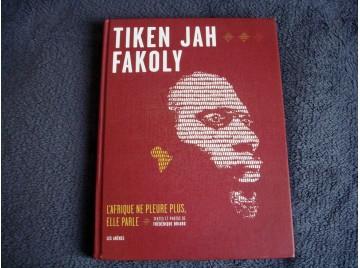 Tiken Jah Fakoly  -  Briard, Frédérique - Éditions Les Arènes - 2008