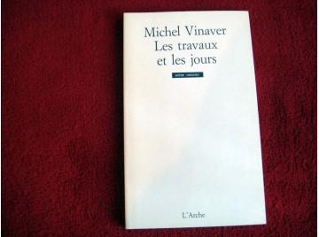 Les Travaux et les jours  - Vinaver, Michel - Éditions de l'Arche - 1997