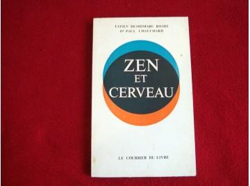 Zen et cerveau -  Deshimaru, Taïsen - Chauchard, Paul - Éditions Courrier du Livre - 1976