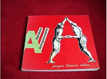 Alphabets antropomorphes - Collectif - Éditions Jacques Damase - 1983
