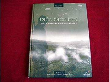 Diên Biên Phu, un combat pour l'impossible  - Relié - Collectif