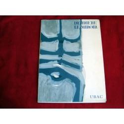 Derrière le miroir. numéro 130. Ubac - Texte Francis Ponge - Galerie Maeght - 1960.