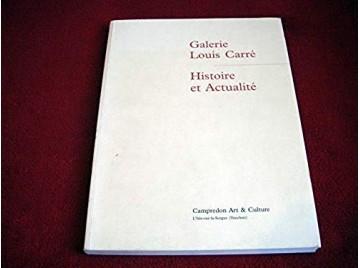 Galerie Louis Carré, histoire et actualité : Exposition, L'Isle-sur-la-Sorgue, Hôtel Donadeï de Campredon, 11 mars-11 juin 2000