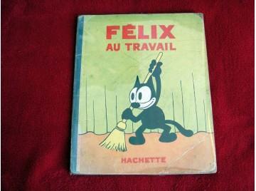 Felix au travail - Hachette - 1934