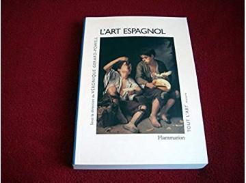 L'art espagnol -  Véronique Gérard-Powell - Éditions Flammarion - 1996
