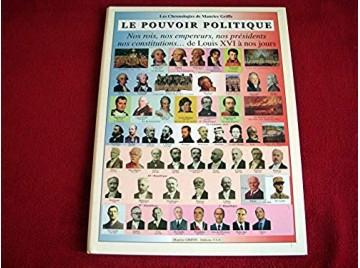 Le pouvoir politique - Griffe, Maurice - Éditions Tableaux Synoptiques de l'Histoire - 2001