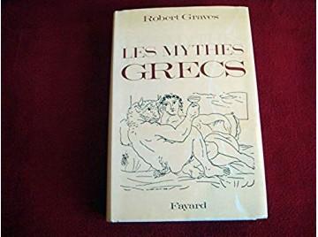 Les Mythes grecs, édition intégrale -  Graves, Robert - Éditions fayard - 1979