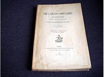Les Vieux chants populaires scandinaves eGamle nordiske folkevisere -  étude de littérature comparée, par Léon Pineau - Éditions