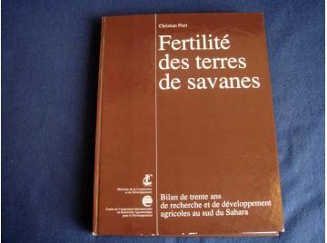 Fertilité des terres de savanes : bilan de trente ans de recherche et de développement agricoles au sud du Sahara Pieri