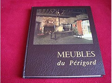 Meubles du périgord - Secret Jean - Éditions fanlac - 1974