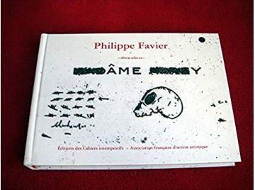 Philippe Favier  - Prodhon, Françoise-Claire - Éditions Les cahiers Intempestifs - 2002