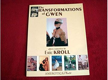 The Transformations of Gwen -  Kroll, Eric - Éditions NMB Publishing - 2003
