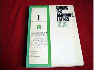 Cahiers des amériques latines. Série Sciences de l'homme - Institut des hautes études de l'Amérique latine - 1968