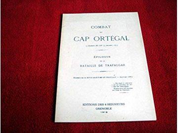 Combat du cap ortegal. epilogue de la bataille de trafalgar - 1978