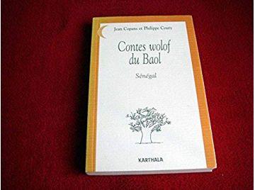Contes wolof du Baol - Sénégal -  Copans, Jean  & Couty, Philippe - Éditions Karthala - 1998