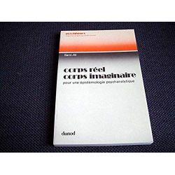 Corps réel, corps imaginaire -  Sami-Ali, Mahmoud - Éditions Dunod - 1977