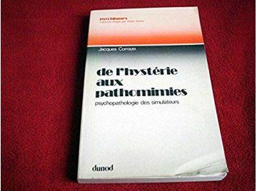 De l'hystérie aux pathomimies - Corraze, Jacques - Éditions Dunod- 1976