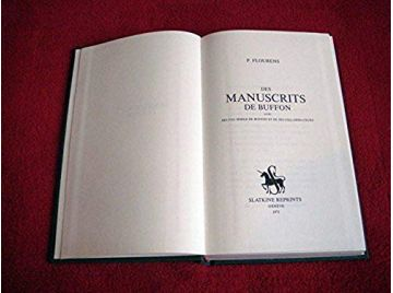 Des manuscrits de BUFFON . (1860). Flourens Pmj - Éditions Slatkine Reprints - 1971