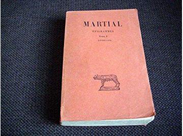 Epigrammes. tome I : livres I - VII - Martial - Éditions Les Belles Lettres - 1961