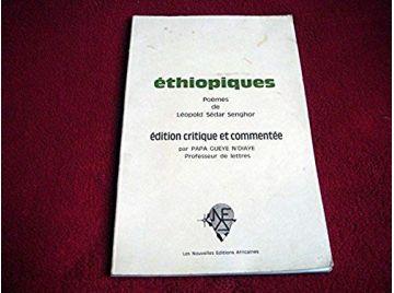 Ethiopiques - Léopold SEDAR SENGHOR - édition critique et commentée. (poèmes) - 1974