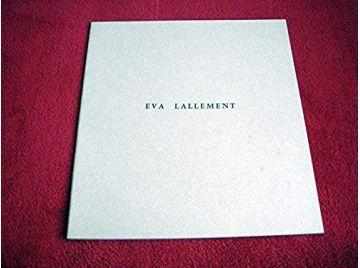 Éva Lallement :  Catalogue de l'exposition, 13 novembre 1976-15 janvier 1977, Musée de l'Abbaye Sainte-Croix, Les Sables-d'Olonn