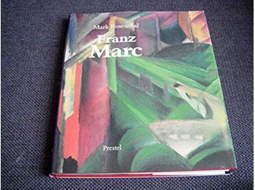 Franz Marc: Art & Design -  Rosenthal, Mark - Éditions Prestel - 1989 - Langue Anglaise