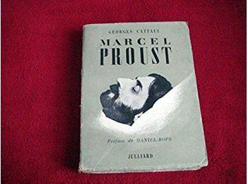 Proust et son temps - Georges CATTAUI -  Préface de Daniel-Rops  - Éditions Julliard - 1952