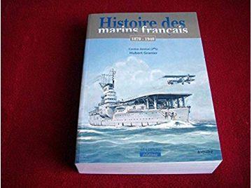 Histoire des marins français de la IIIe République : Septembre 1870-juillet 1940  - Granier, Hubert  & Coz, Alain - Éditions Mar